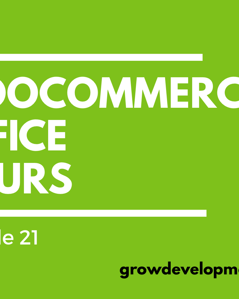 WooCommerce Office Hours Episode 21