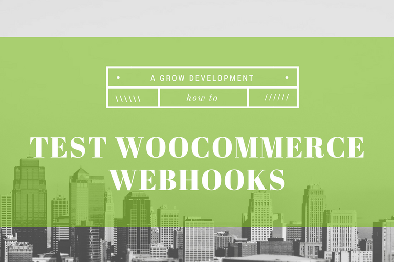 WooCommerce Webhooks: How to set them up and make sure they